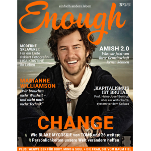 Enough – einfach anders