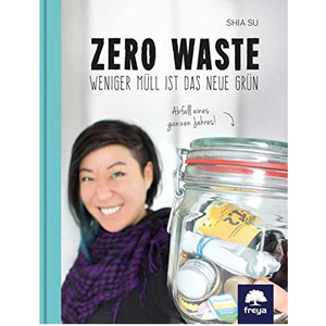 Buchtipp: Zero Waste - weniger Müll ist das neue Grün